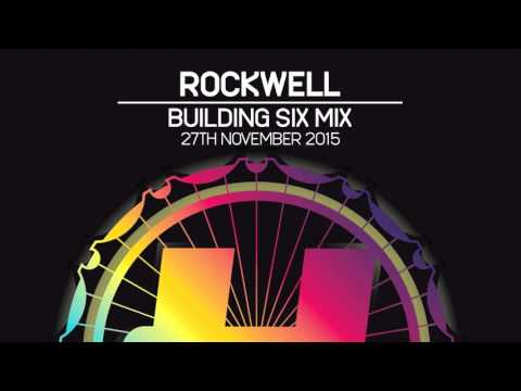 Rockwell - Hospitality @ Building Six Mix - 27th November 2015