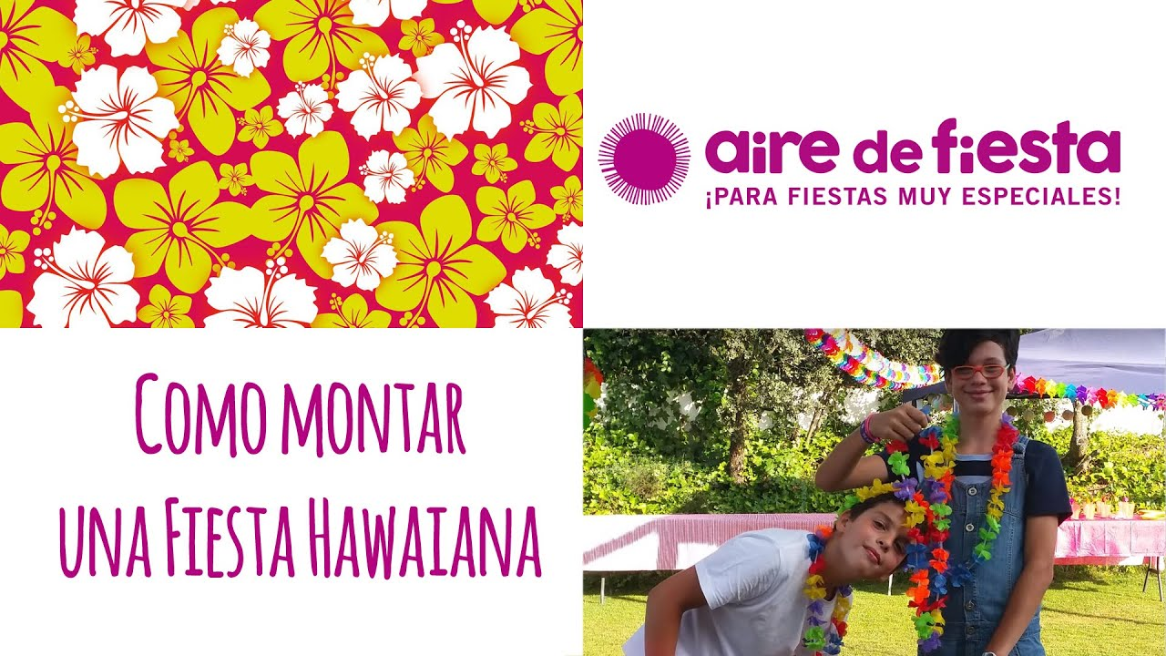 Decoracion Hawaiana Facil ~ Fiesta Hawaiana  YouTube