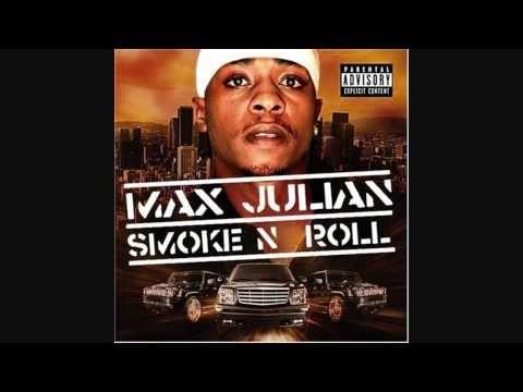 Max Julian - Smoke 'N' Rollin (2004)