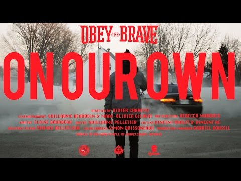 "Obey The Brave - ""On Our Own"""