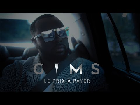 Youtube: GIMS – Le prix à payer (Clip Officiel)