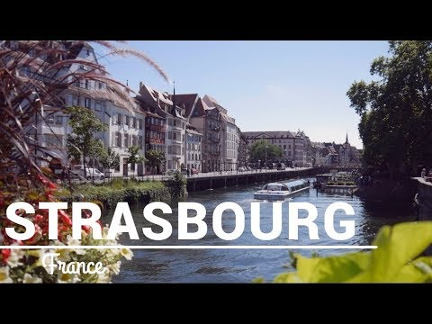 France: One Day in Strasbourg