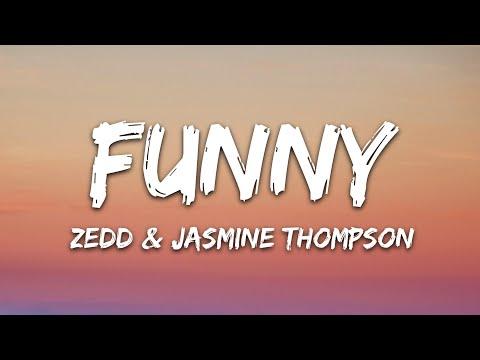 Zedd Jasmine Thompson - Funny