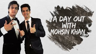 Vlog #1 with Mohsin Khan