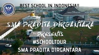 SCHOOL TOUR SMA PRADITA DIRGANTARA | BEST SCHOOL IN INDONESIA !!! | 2018