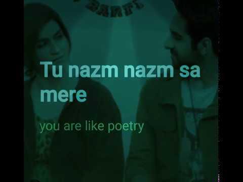 Tu Nazm Nazm Sa Mere Arko  Baraily Ki Barfi  Aayushman Khurana 