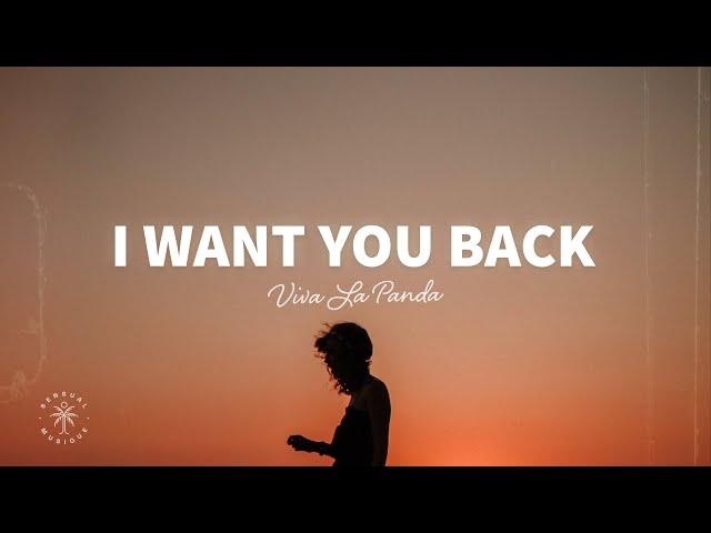 Viva La Panda - I Want You Back (Lyrics)