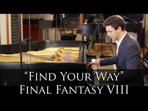 Final Fantasy VIII - Find Your Way (Piano Cover)