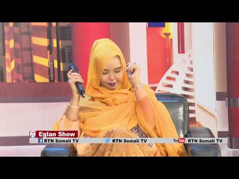 Download Sahra Ilays iyo Heestii Ergo Eglan Show RTN TV
