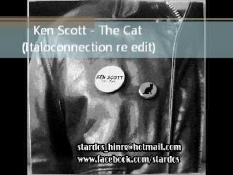 Ken Scott - The Cat (Italoconnection Re edit).wmv