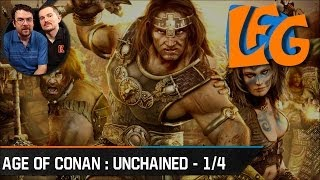 Looking For Games - Age of Conan : Hyborian Adventures | Episode 1/4 : Introduction au jeu