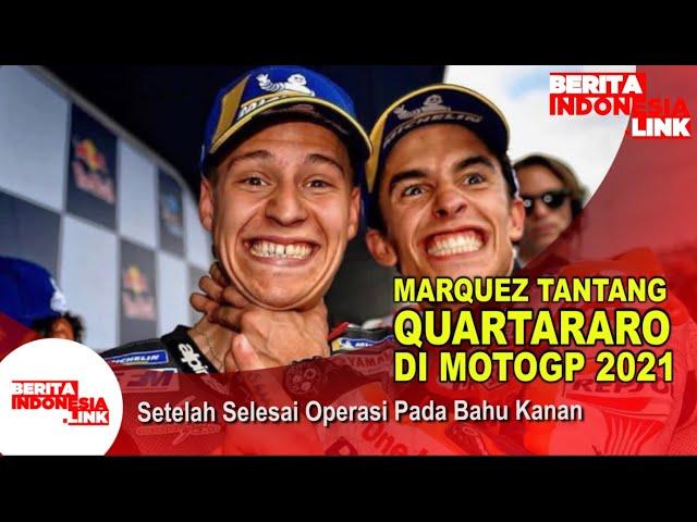 Marc Marquez Sembuh Langsung Tantang Quartararo