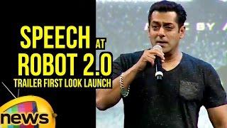 Salman khan speech at robot 2.o trailer first look launch | praises akshay kumar | mango news