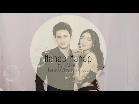 Hanap Hanap - James Reid&Nadine Lustre (Karaoke/Instrumental)