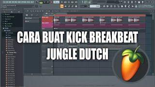 Download TUTORIAL MEMBUAT KICK BREAKBEAT JUNGLE DUTCH DI FL STUDIO