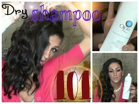 Dry Shampoo 101 & My Faves!
