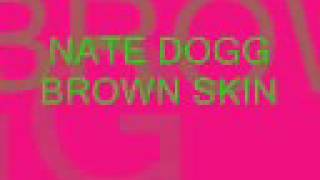 Nate Dogg- Brown Skin