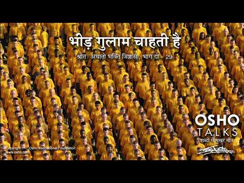 OSHO Hindi: Bheed Gulam Chahti Hai (The Mob Wants Slaves)