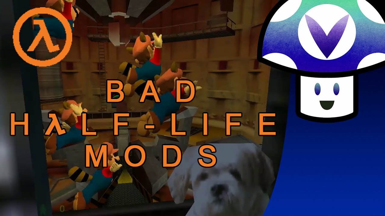 [Vinesauce] Vinny - Bad Half-Life 1 Mods