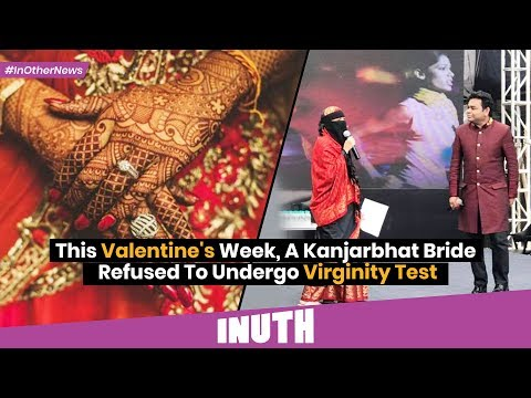 Latest News | This Valentine's Week, A Kanjarbhat Bride Refused To Undergo Virginity Test Mp3