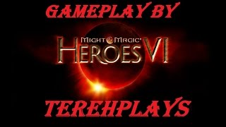 Might and Magic Heroes 6 ( Герои меча и магии 6 ) 1 серия ( gameplay by Tereh )