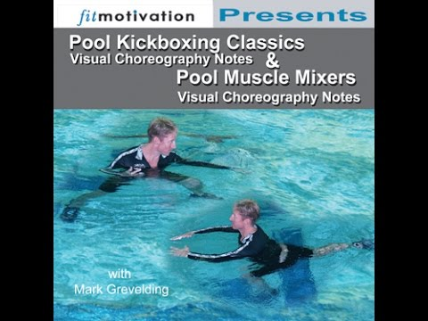 Pool Kickboxing Classics/Muscle Mixers - aquatic kickboxing and body conditioning