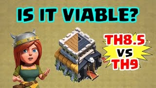 Is Town Hall 8.5 Still Viable?   Should You Go to TH8.5 or Full TH9?   Clash of Clans War Strategy
