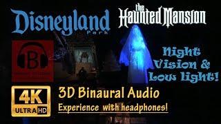 [4K Night Vision, 3D Audio] Haunted Mansion Disneyland Ride POV Low Light with 3D Binaural Audio