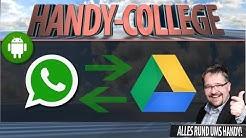 WhatsApp BACKUP auf Google Drive ☛ CHATS ÜBERTRAGEN, SICHERN & WIEDERHERSTELLEN Android | Tutorial