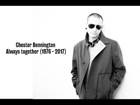 💝 Rest In Piece Chester Bennington - Always together (1976 - 2017)