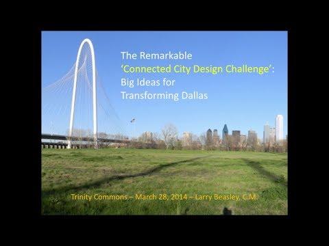Larry Beasley - Big Ideas for Transforming Dallas