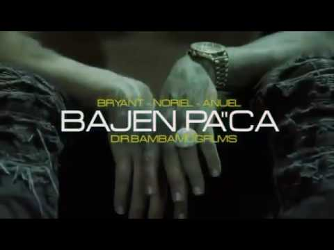 "Bajen Pa""Aca / Bryan Mayer Ft Anuel AA X Noriel //Previous"