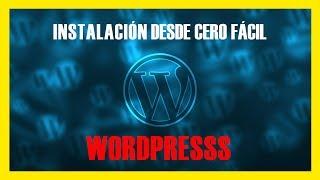 Como instalar Wordpress desde Cero en tu Servidor