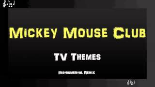 Mickey Mouse Club Theme Song Instrumental Remix