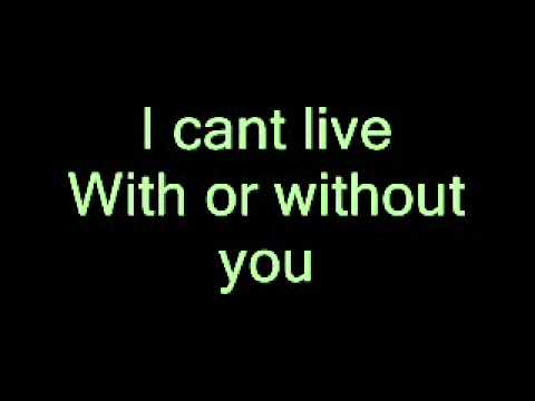 Without You Lagu U2 Lirik With Or wouldn't have