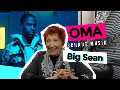 Oma schaut Musik - Big Sean