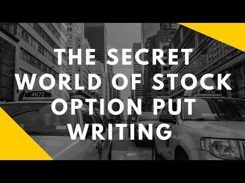 Selling Put Options: The Secret World Of Stock Option Put Selling