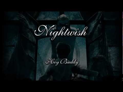 Nightwish - Hey Buddy