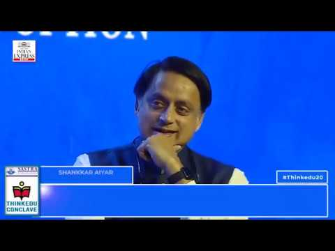 ThinkEDU 2020 - Why Dissent Matters: Silence Is Not an Option , Shashi Tharoor, Congress MP