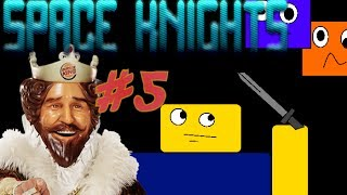 Roblox Space Knights [Episode 5] Friendship Wall