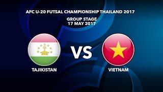 M15 TAJIKISTAN vs VIETNAM - AFC U-20 Futsal Championship Thailand 2017