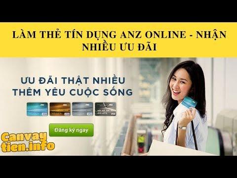 Cần Vay Tiền || Làm Thẻ Tín Dụng ANZ Nhận Vali 2.5 Triệu đồng