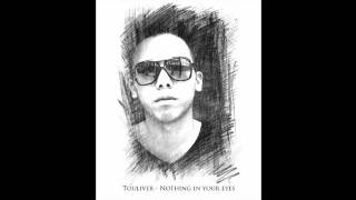 Touliver - Nothing In Your Eyes ( Touliver Mix )