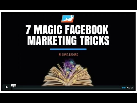 7 Magic Facebook Marketing Tricks to Get FREE Leads, Traffic and Sales