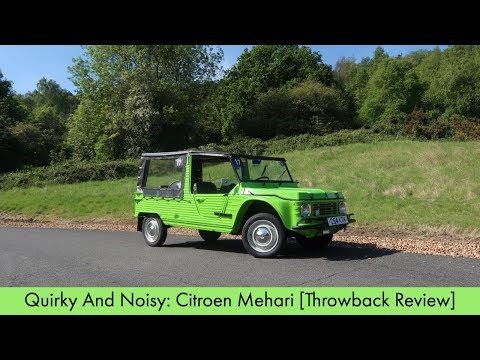 Quirky And Noisy: Citroen Mehari [Throwback Review]