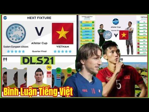 DLS21/Bình Luận Tiếng Việt Giữa VIETNAM VS EASTERN EUROPEAN ALLSTARS Cực Hay