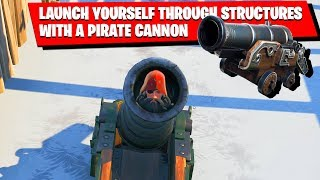 LAUNCH YOURSELF THROUGH STRUCTURES WITH A PIRATE CANNON - Fortnite WEEK 4 Challenges