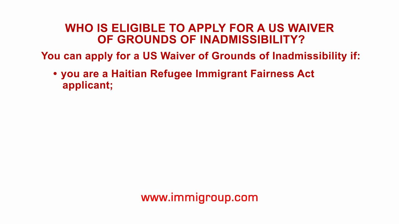 Who is eligible to apply for a us waiver of grounds of who is eligible to apply for a us waiver of grounds of inadmissibility falaconquin