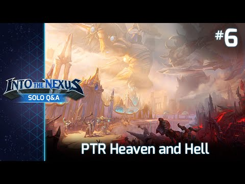 Solo Q&A #6: PTR Heaven and Hell