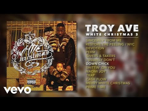 Troy Ave - Down Chick (Audio)